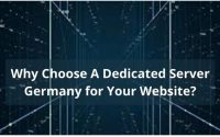Why Choose A Dedicated Server Germany for Your Website -1